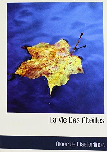 9781117635460: La Vie Des Abeilles (French Edition)