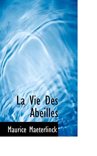 9781117635477: La Vie Des Abeilles (French Edition)