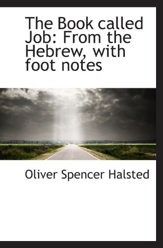 9781117648231: The Book called Job: From the Hebrew, with foot notes