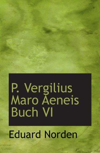 9781117649344: P. Vergilius Maro Aeneis Buch VI (Latin Edition)