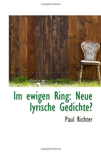 9781117649979: Im ewigen Ring: Neue lyrische Gedichte