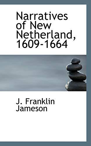 9781117652177: Narratives of New Netherland, 1609-1664