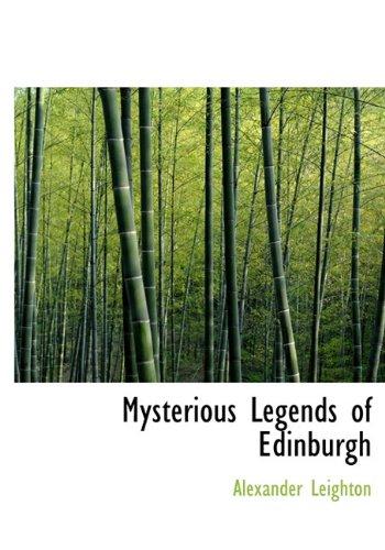 9781117653556: Mysterious Legends of Edinburgh