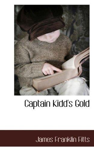 9781117653723: Captain Kidd's Gold