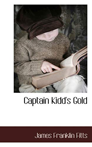 9781117653730: Captain Kidd's Gold