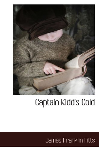 9781117653747: Captain Kidd's Gold