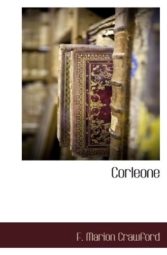 Corleone (9781117654072) by Crawford, F. Marion