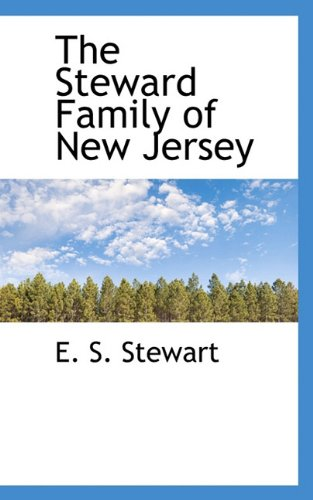9781117666358: The Steward Family of New Jersey