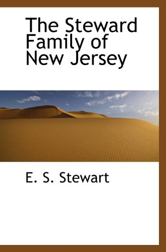 9781117666365: The Steward Family of New Jersey