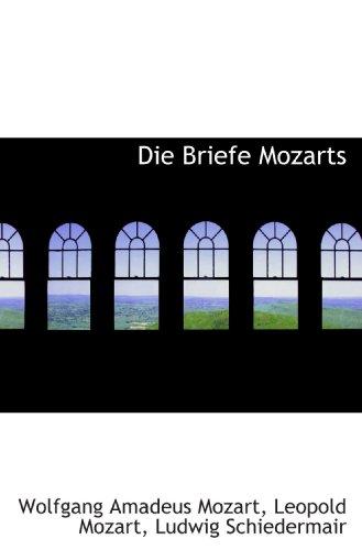9781117683843: Die Briefe Mozarts