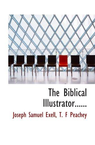 9781117685458: The Biblical Illustrator......