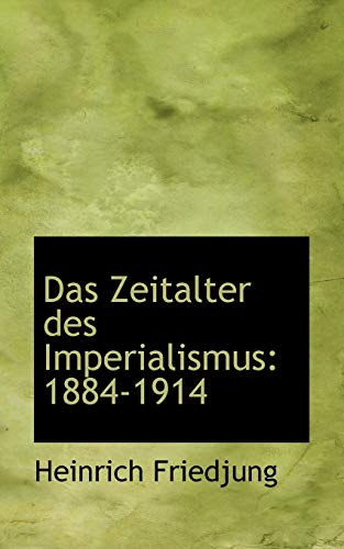 9781117686011: Das Zeitalter des Imperialismus: 1884-1914 (German Edition)