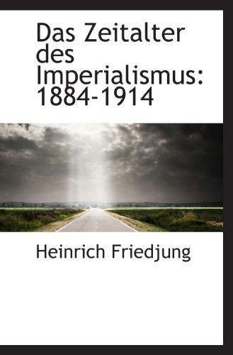 9781117686028: Das Zeitalter des Imperialismus: 1884-1914