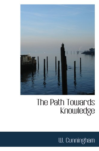 9781117689128: The Path Towards Knowledge