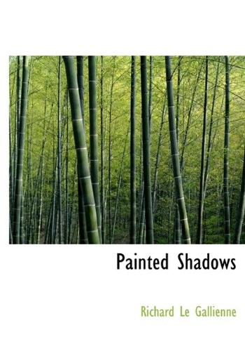 9781117691077: Painted Shadows
