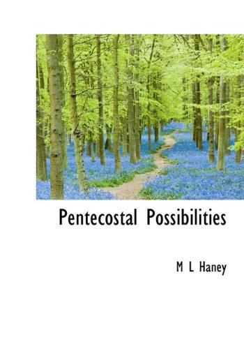 9781117694030: Pentecostal Possibilities