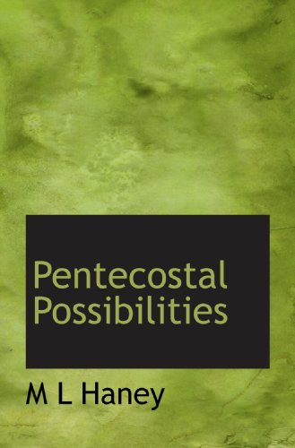 9781117694054: Pentecostal Possibilities