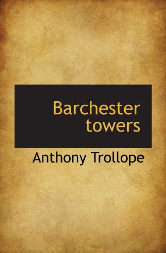 Barchester towers (111769738X) by Trollope, Anthony