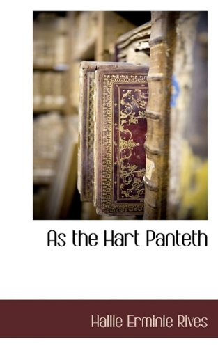 9781117703442: As the Hart Panteth