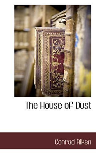 The House of Dust: Conrad Aiken