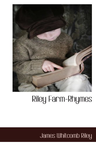 Riley Farm-Rhymes (9781117707037) by Riley, James Whitcomb