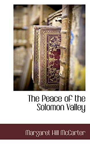 9781117707075: The Peace of the Solomon Valley