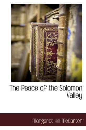 9781117707082: The Peace of the Solomon Valley