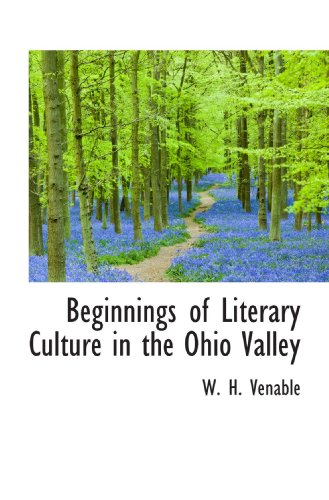 Beginnings of Literary Culture in the Ohio Valley: W. H. Venable