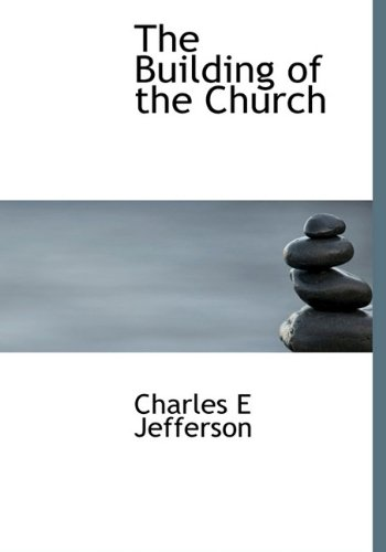 9781117709185: The Building of the Church