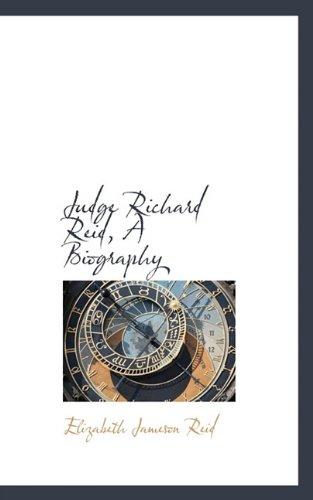 Judge Richard Reid, A Biography: Elizabeth Jameson Reid