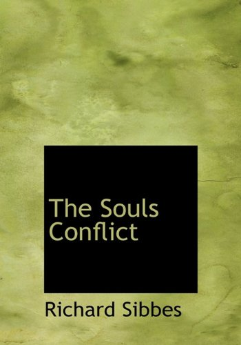 9781117724768: The Souls Conflict