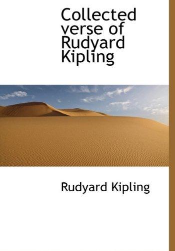 9781117728827: Collected verse of Rudyard Kipling
