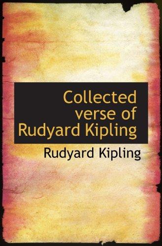 9781117728841: Collected verse of Rudyard Kipling