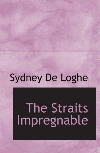 9781117729237: The Straits Impregnable