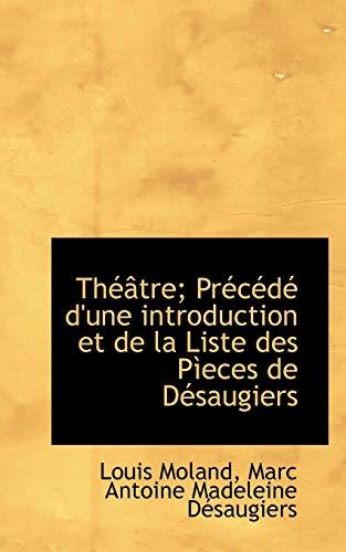Th Tre; PR C D D'Une Introduction: Louis Moland