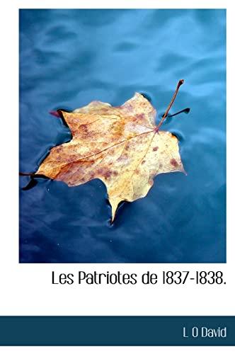 9781117732916: Les Patriotes de 1837-1838. (French Edition)