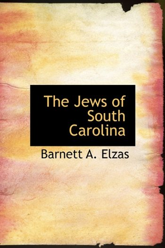 9781117733456: The Jews of South Carolina