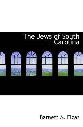 9781117733470: The Jews of South Carolina