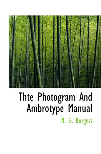 9781117734323: Thte Photogram And Ambrotype Manual