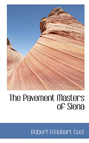 9781117735962: The Pavement Masters of Siena