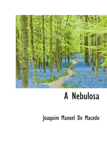 9781117737928: A Nebulosa (Portuguese Edition)