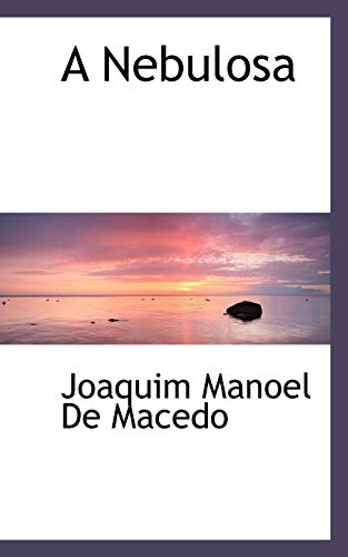 9781117737935: A Nebulosa (Portuguese Edition)