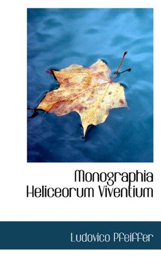 9781117738208: Monographia Heliceorum Viventium (Latin Edition)