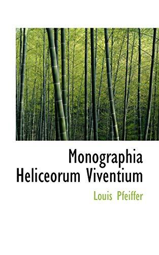 9781117738215: Monographia Heliceorum Viventium (Latin Edition)