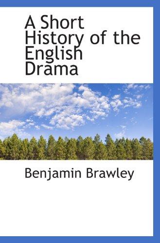 9781117740638: A Short History of the English Drama