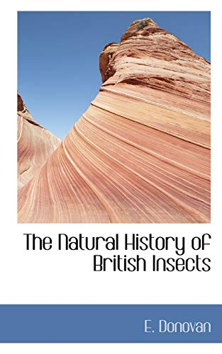 The Natural History of British Insects: Donovan, E.