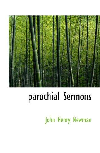 parochial Sermons (9781117746500) by John Henry Newman
