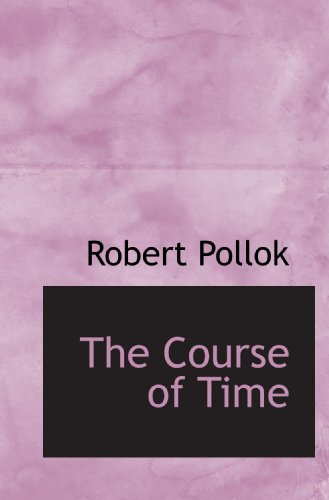 9781117749129: The Course of Time