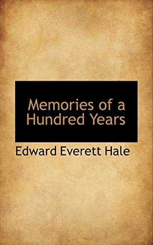 9781117756837: Memories of a Hundred Years