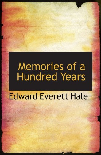 9781117756844: Memories of a Hundred Years